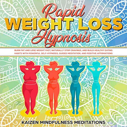 Rapid Weight Loss Hypnosis Burn Fat and Lose Weight Fast Naturally Stop Cravings and Build Healthy product image