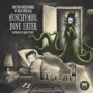 Munchy Moo, Bone Eater