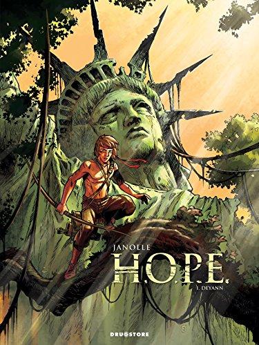 H.O.P.E. - Tome 01: Deyann