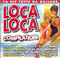 VARIOUS ARTISTS - LOCA LOCA COMP (1 CD)