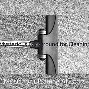 Mysterious Background for Cleaning