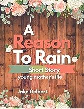 A Reason To Rain: story book