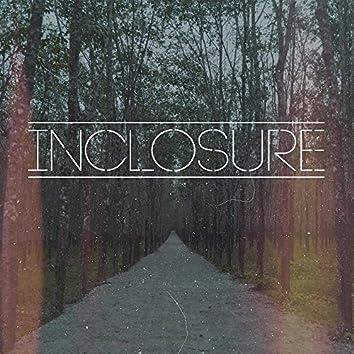 Inclosure