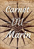 Carnet du marin: Cahier de notes pour passionnés de navigation et de voyage | 100 pages format 7*10 pouces