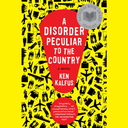 A Disorder Peculiar to the Country audiobook cover art