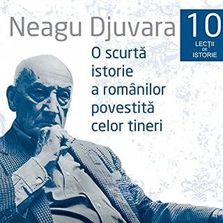 O scurtă istorie a românilor povestită celor tineri 1 - 10 audiobook cover art