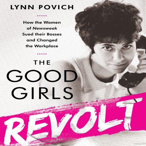 The Good Girls Revolt audiobook cover art