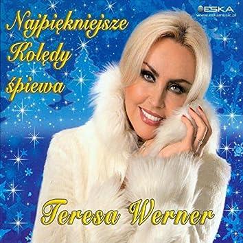 Najpiekniejsze Koledy spiewa Teresa Werner
