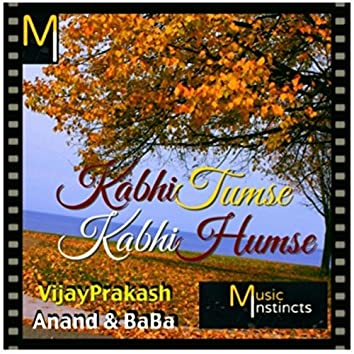 Kabhi Tumse Kabhi Humse