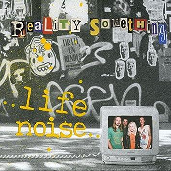 Life Noise