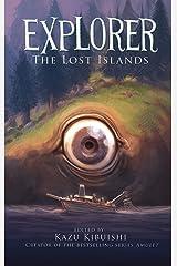 Explorer (The Lost Islands #2) Paperback