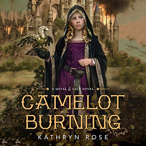 Camelot Burning Audiobook By Kathryn Rose cover art