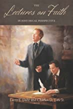 Lectures on Faith in Historical Perspective (Monograph Series Volume 15)