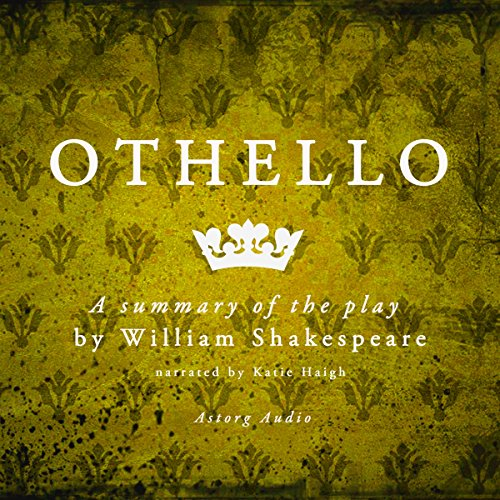 Othello, a Summary of the Play by William Shakespeare cover art