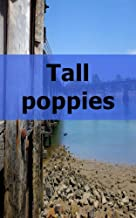 Tall poppies (Italian Edition)
