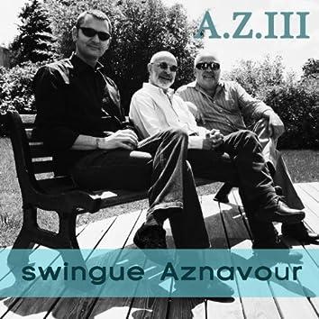 A.Z III swingue Aznavour