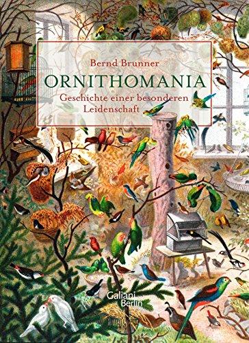 Buchseite und Rezensionen zu 'Ornithomania' von Bernd Brunner