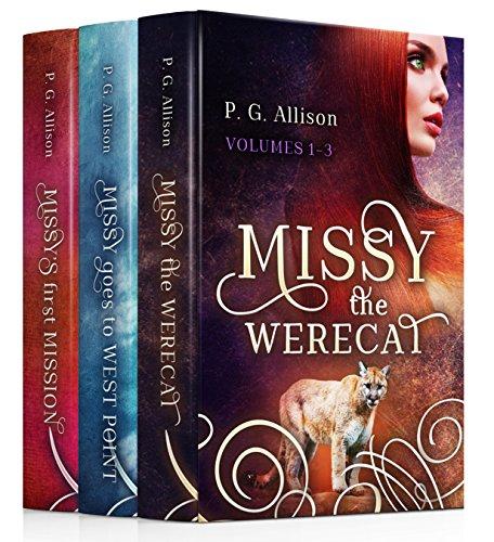 The Missy the Werecat Series: Volumes I, II & III (English Edition)
