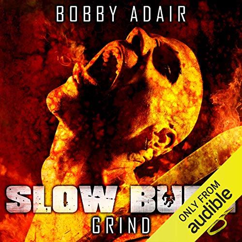 Slow Burn: Grind, Book 8 audiobook cover art