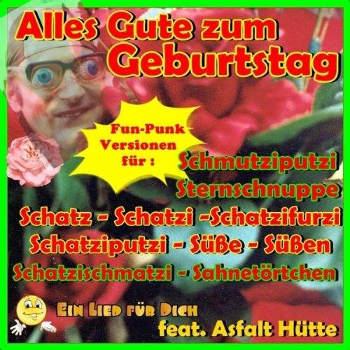 Alles Gute Zum Geburtstag Schatz By Ein Lied Fur Dich Feat Asfalt