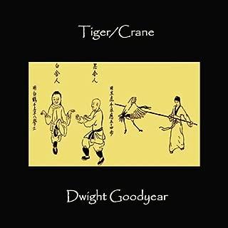 Tiger/Crane
