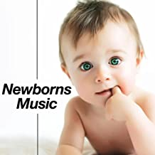 Newborns Music: The Best Relaxing Songs for Toddlers and Pregnant Mothers to Stop Baby Cries, Relax and Sleep Soundly at Night