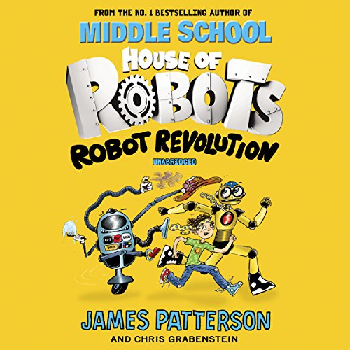 House of Robots: Robot Revolution audiobook cover art