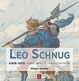 Leo Schnug - (1878-1933) - Héraut maudit dun passé fantasmé