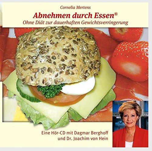 Mertens,Cornelia Abnehmen durch Essen
