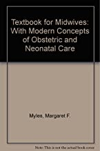 Textbook for midwives: With modern concepts of obstetric and neonatal care