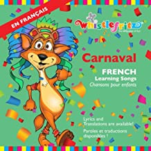 Carnaval: French Learning Songs