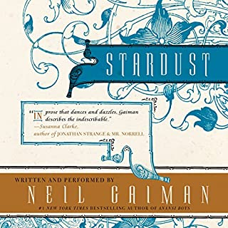 Stardust                   By:                                                                                                                                 Neil Gaiman                               Narrated by:                                                                                                                                 Neil Gaiman                      Length: 6 hrs and 23 mins     7,083 ratings     Overall 4.6