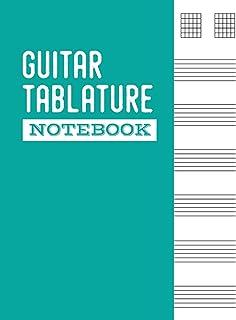 Guitar Tablature Notebook: Guitar Tablature Journal for Teachers, Students, Guitar Players and Musicians