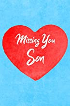 Missing You Son: Guided Grief Prompts Journal Memory Book For Grieving And Processing The Death Of An Older Or Younger Son Workbook Blue Heart Design Soft Cover