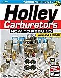 Holley Carburetors: How to Rebuild...