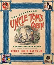 By Harriet Beecher Stowe - The Annotated Uncle Tom's Cabin: 1st (first) Edition