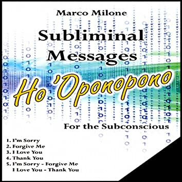 Subliminal Messages Ho 'Oponopono