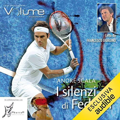 I silenzi di Federer audiobook cover art
