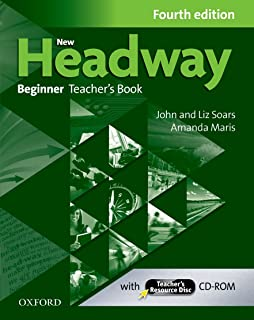 New Headway: Beginner A1: Teacher's Book + Teacher's Resource Disc: The world's most trusted English course