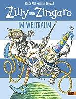Zilly und Zingaro. Im Weltraum: Vierfarbiges Bilderbuch