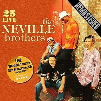25 Live - Remastered. Warfield Theatre, San Francisco, CA 27/2/89