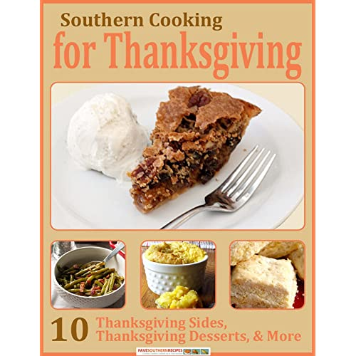 Southern Cooking For Thanksgiving 10 Thanksgiving Sides Thanksgiving Desserts More Kindle Edition By Publishing Prime Cookbooks Food Wine Kindle Ebooks Amazon Com,Best Kitchen Hardware For Cherry Cabinets