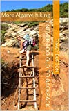 More Algarve hiking (Never too old to backpack) (English Edition)