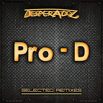 Selected Remixes by Pro-D