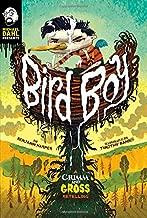 Bird Boy: A Grimm and Gross Retelling (Michael Dahl Presents: Grimm and Gross)