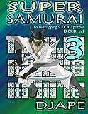 Super Samurai Sudoku: 65 overlapping puzzles, 13 grids in 1! (Super Quad Samurai Sudoku Books)