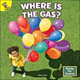 Rourke Educational Media   Ready for Science: Where is the Gas?   16pgs (English Edition)