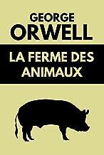 La Ferme des Animaux: Édition Originale 1945 (French Edition)