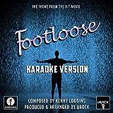 Footloose Theme (From 'Footloose') (Karaoke Version)