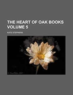 The Heart of Oak Books Volume 5